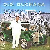 O.B. Buchana: Southern Soul Country Boy