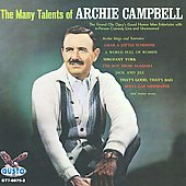 Archie Campbell: The Many Talents of Archie Campbell *