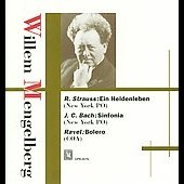 Strauss: Ein Heldenleben;  J.C. Bach: Sinfonia in B Flat major / Willem Mengelberg, et al