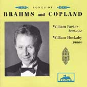 Brahms, Copland: Songs / William Parker, William Huckaby