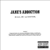 Jane's Addiction: Ritual de lo Habitual