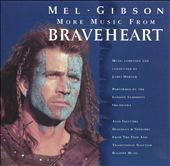 James Horner/London Symphony Orchestra: More Music from Braveheart