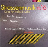 Strassenmusik n. 16: Duos for Violin & Cello