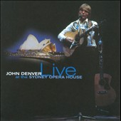 John Denver: Live at the Sydney Opera House