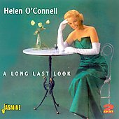 Helen O'Connell: A Long Last Look *