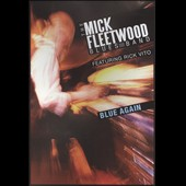 Mick Fleetwood Blues Band/Rick Vito: Blue Again! [DVD]