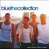Blue (Boy Band): The Collection