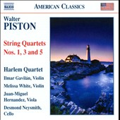 Walter Piston: String Quartets Nos 1, 3 & 5