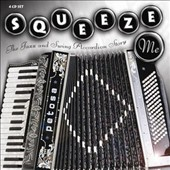 Various Artists: Squeeze Me: The Jazz & Swing Accordion Story
