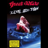 Great White: Live & Raw