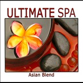 Various Artists: Ultimate Spa Asian Blend