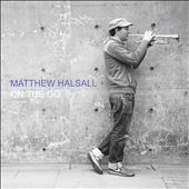 Matthew Halsall: On The Go *