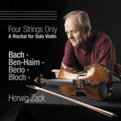 Four Strings Only / Music for Solo Violin