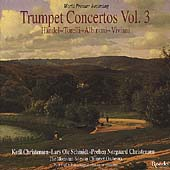 Trumpet Concertos Vol 3 / Christensen, Schmidt, et al