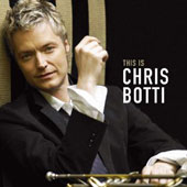 Chris Botti: This Is Chris Botti