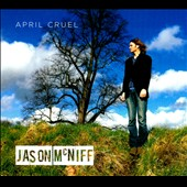 Jason McNiff: April Cruel *