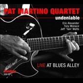 Pat Martino Quartet: Undeniable: Live at Blues Alley [Digipak]