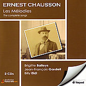 Chausson: Les Melodies / Balleys, Piau, Gardeil, Eidi, etc
