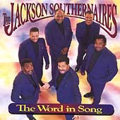 Jackson Southernaires: Word in Song