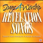 Various Artists: Songs 4 Worship: Revelation Songs: Today's Most Powerful Worship Anthems