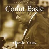 Count Basie: Classic Years [Blue Moon]