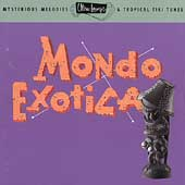 Various Artists: Ultra-Lounge, Vol. 1: Mondo Exotica