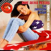 The American Album / Anne Akiko Meyers, André-Michel Schub