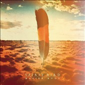 Xavier Rudd: Spirit Bird [Digipak]
