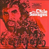 Original Soundtrack: The Cycle Savages