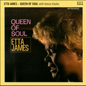 Etta James: Queen of Soul