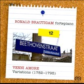 Beethoven: Complete Works for Solo Piano, Vol. 12 - Venni Amore - Variations / Ronald Brautigam, fortepiano