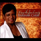 Barbara Carr: Keep The Fire Burning [Digipak]