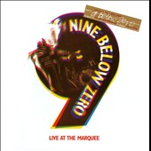Nine Below Zero: Live at the Marquee [Bonus DVD]