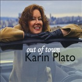 Karin Plato: Out of Town
