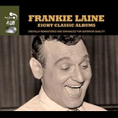 Frankie Laine: Eight Classic Albums [Box]