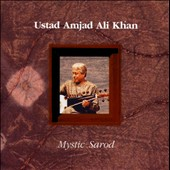 Amjad Ali Khan: Mystic Sarod