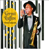 Kermit Ruffins: We Partyin' Traditional Style [Digipak] *