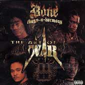 Bone Thugs-N-Harmony: The Art of War [PA]