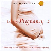 Raimond Lap: Lovely Pregnancy, Vol. 2