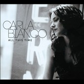 Carla Bianco: All This Time