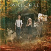 Wild Child (Austin, TX): The Runaround [Digipak] *