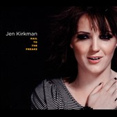 Jen Kirkman: Hail to the Freaks [Digipak]