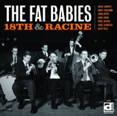 The Fat Babies: 18th and Racine
