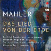 Mahler: Das Lied von der Erde, version for chamber ensemble / Gerhild Romberger, mz; Stephan Rugamer, tenor