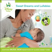 Various Artists: Sweet Dreams and Lullabies: Soothing Music Box Renditions of Classic Disney Tunes
