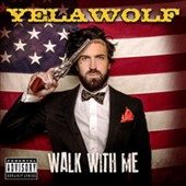 Yelawolf: Walk with Me