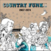 Various Artists: Country Funk II: 1967-1974 [Slipcase]