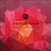 The Story Tenor: Songs by Gerald Finzi
