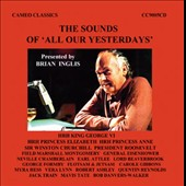 Brian Inglis (TV Presenter): The Sounds of All Our Yesterdays