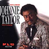 Johnnie Taylor: Taylored to Please